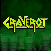 Graverot, Metal band