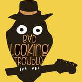 BAD LOOKING TROUBLE, Rock, Blues, Soul band