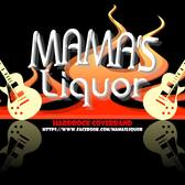 Mama's Liquor Hardrock/rock coverband, Hard Rock, Heavy metal, Rock band