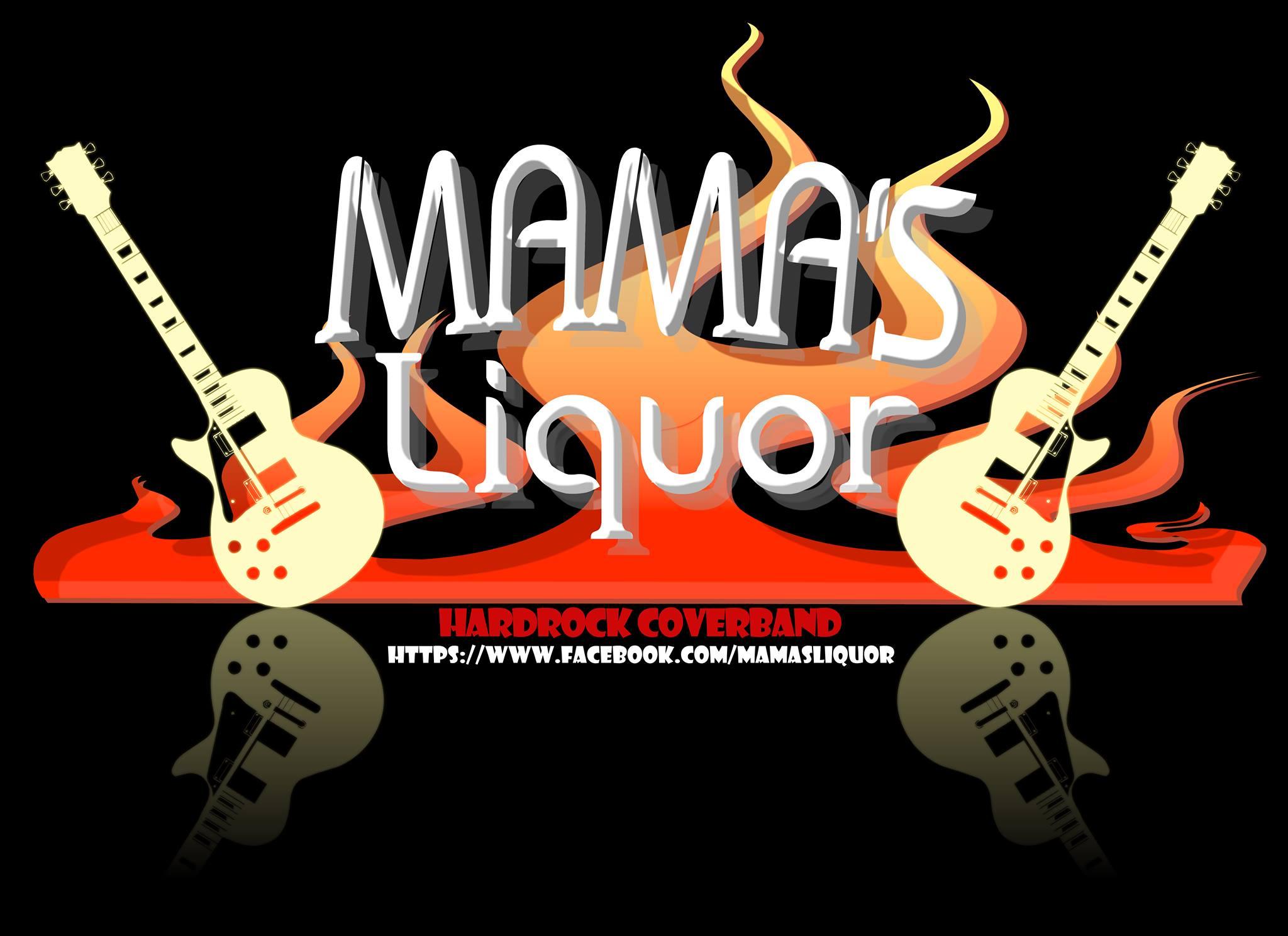 Boek Mama's Liquor Hardrock/rock coverband | Gigstarter