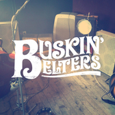 Buskin' Belters, Folk, Pop, Rock 'n Roll band