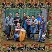 Francisco Peña & La Banda, Cumbia, Latin, Salsa band