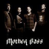 Mother Bass, Hard Rock band