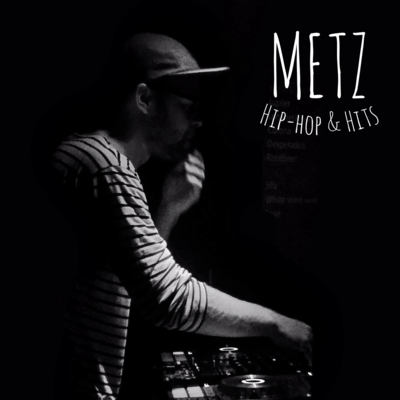 METZ / Hip-hop & hits, Pop, Hip Hop, R&B dj