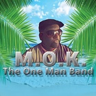M.O.K.``The One Man Band``, Reggae, Latin, Pop band