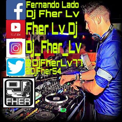 Dj Fher Lv, Electronic, Dance, Reggaeton dj