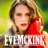 Eve McKing, Rock, Country, Pop band