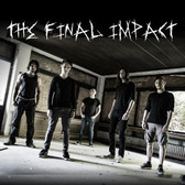 The Final Impact, Hard Rock, Metal band