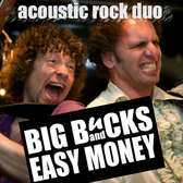 Big Bucks & Easy Money, Pop, Americana, Rock band