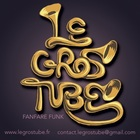 Le Gros Tube, Fanfare, Jazz, Funk band