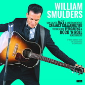 William Smulders zanger gitarist, Rock 'n Roll, Swing, Coverband band
