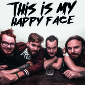 This is my Happy Face, Hard Rock, Punk, Metal band