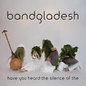 BANdGLADESH, Chill out, Alternatief, Wereldmuziek band