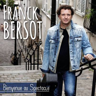 Franck Bersot, Chanson, Singer-songwriter soloartist