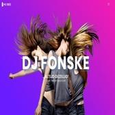DJ Fonske, Allround, Schlager, Entertainment dj