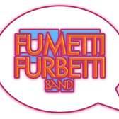 Fumetti Furbetti, Rock, Pop, Disco band