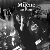 Milène & Mr Pithie, Pop, Soul, Jazz soloartist