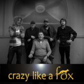 Crazy Like A Fox, Rock, Blues, Pop band