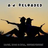 A.J. Reloaded, Rock 'n Roll, Blues band