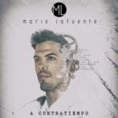 MARIO LAFUENTE, Indie Rock, Pop soloartist