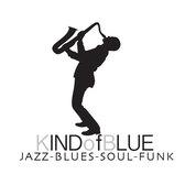 KIND OF BLUE, Blues, Soul, Jazz band