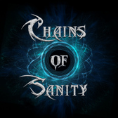 Chains Of Sanity, Metal band