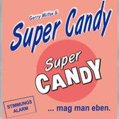 Super Candy, Wereldmuziek, Pop, Schlager band